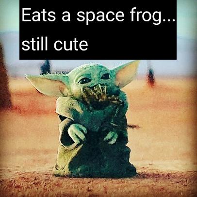 Baby Yoda Munch Munch! - meme