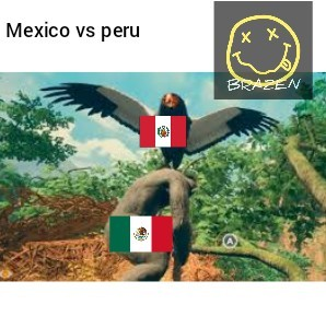 Mexico vs peru - meme