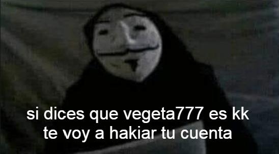 eReZ El mEjOr VeGeTA777 - meme