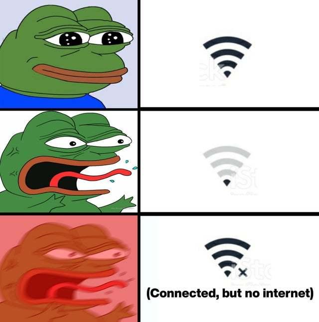 Connected, but no Internet - meme