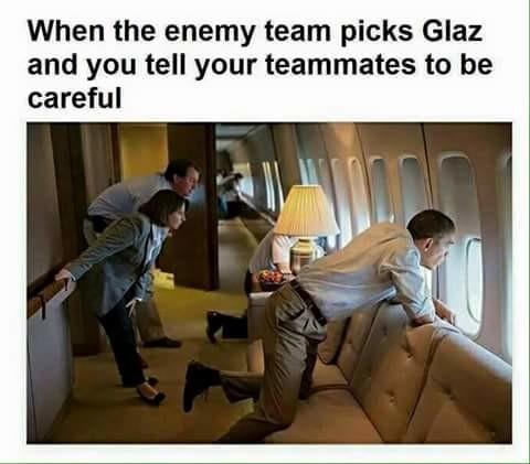 quando o inimigo pega Glaz e você fala pro seu time ser cuidadoso - meme
