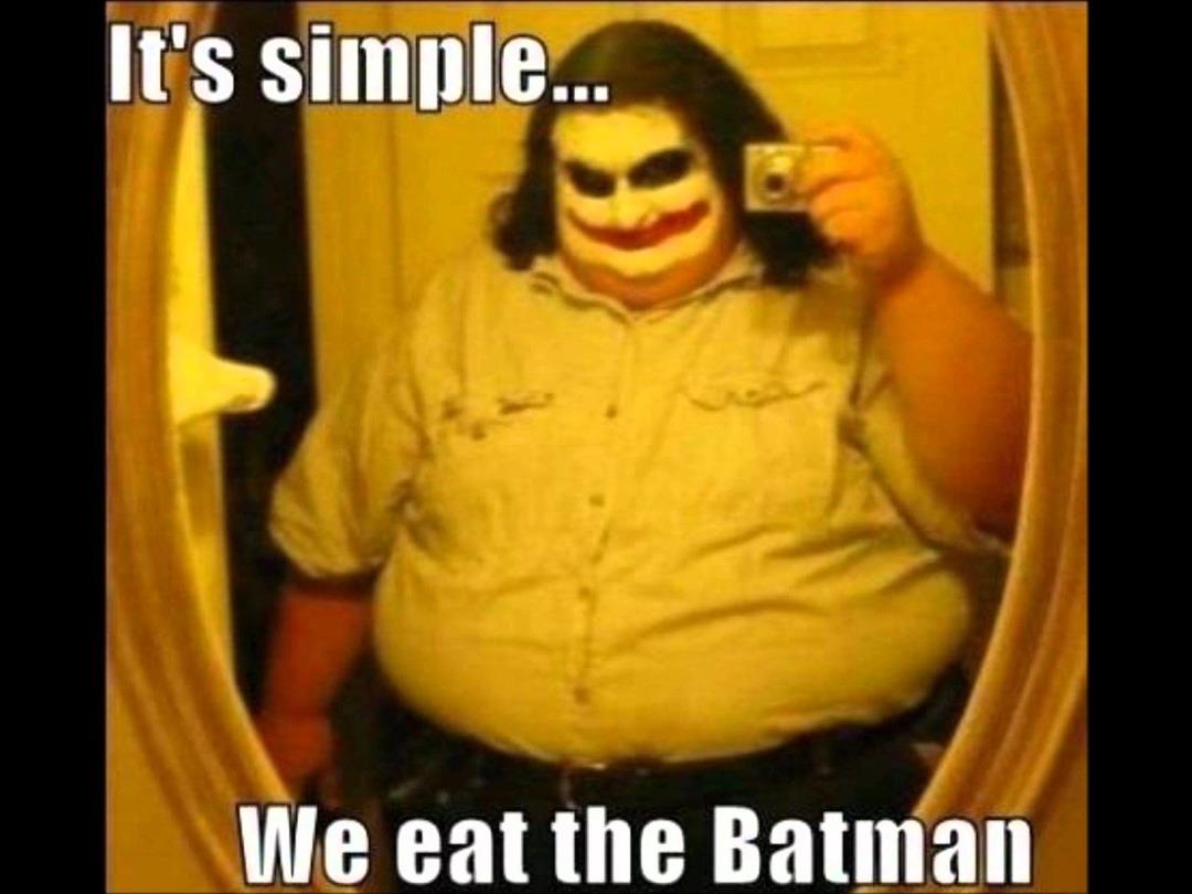 Obese joker be like - meme