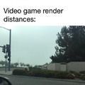 Video game render distances
