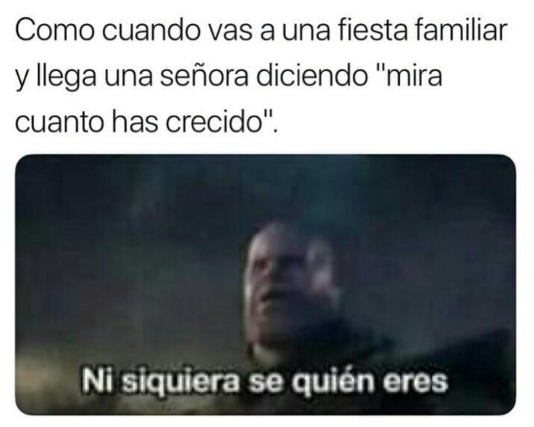 Cuando te viene la familia... - meme