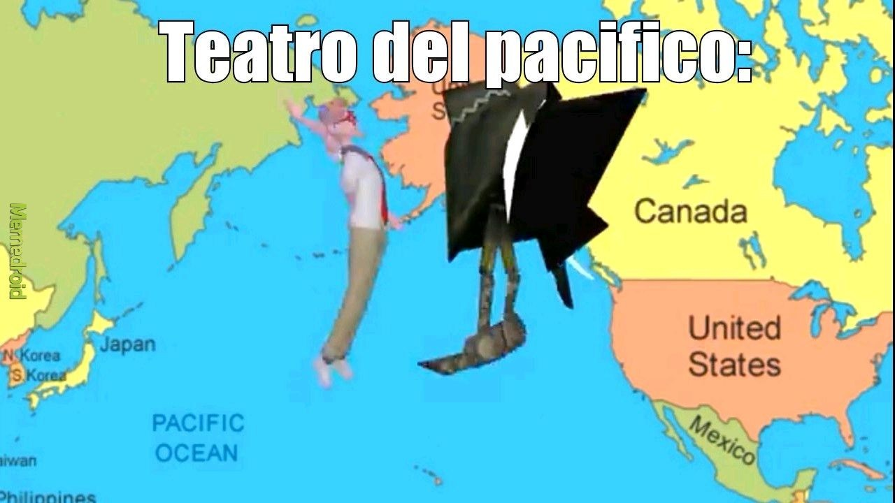 Teatro del pacifico=guerra del pacifico - meme