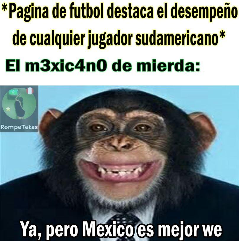 Pero Mexico es mejor we - meme