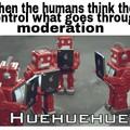 *Robotic cackling*
