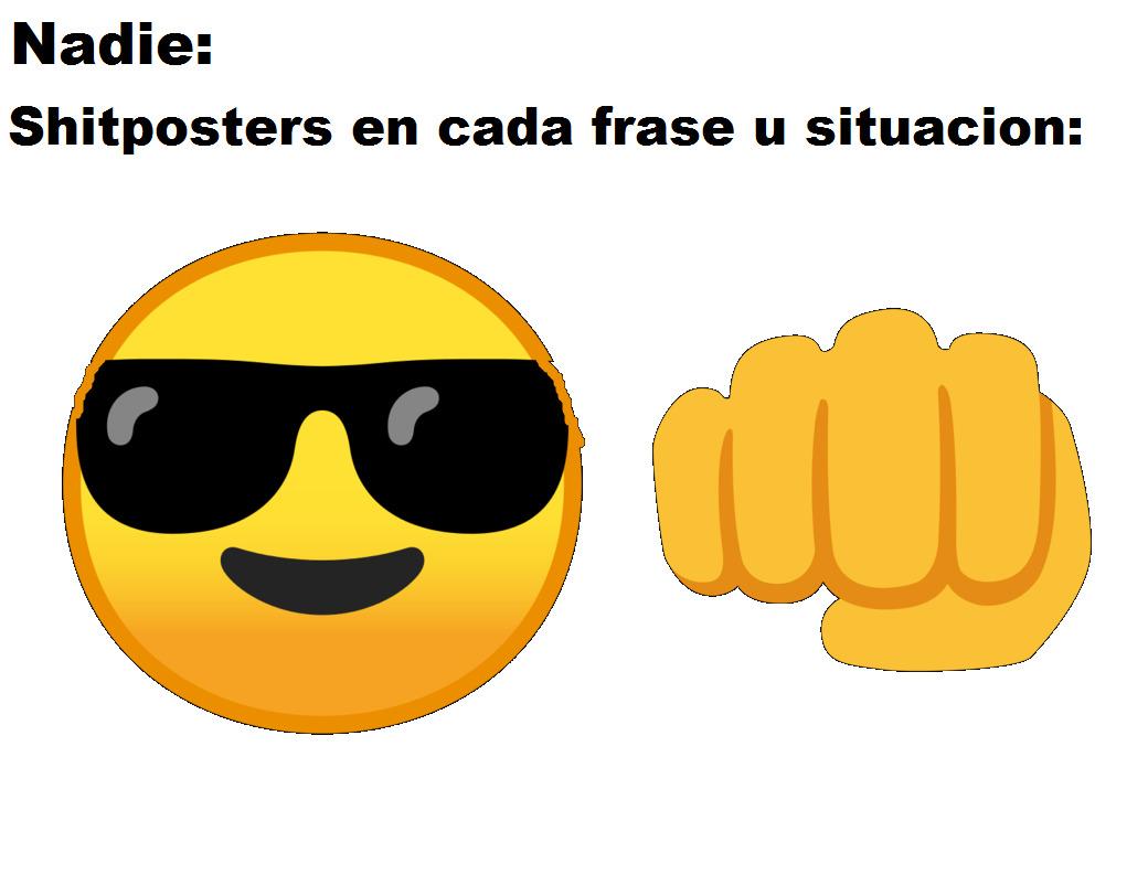 Cualquier emoji y un puño - meme