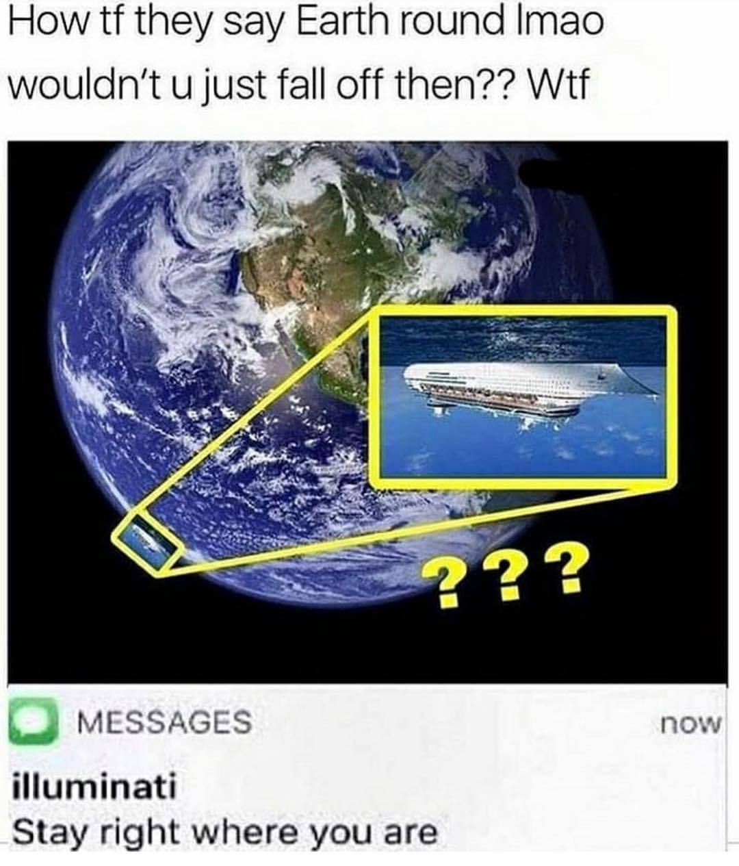 Flat earthers won - meme