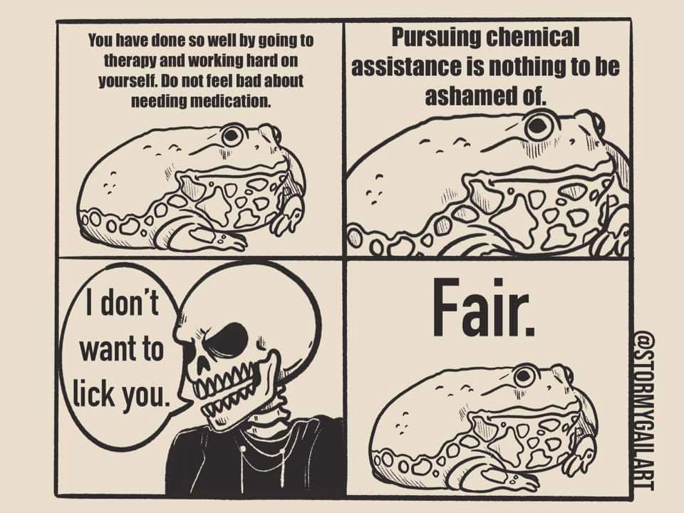 I have partaken of many substances but never toad - meme