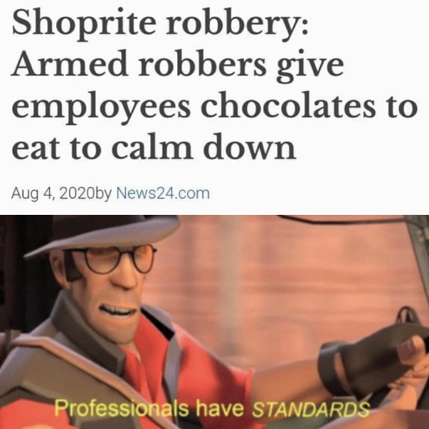 professionals have standards - meme