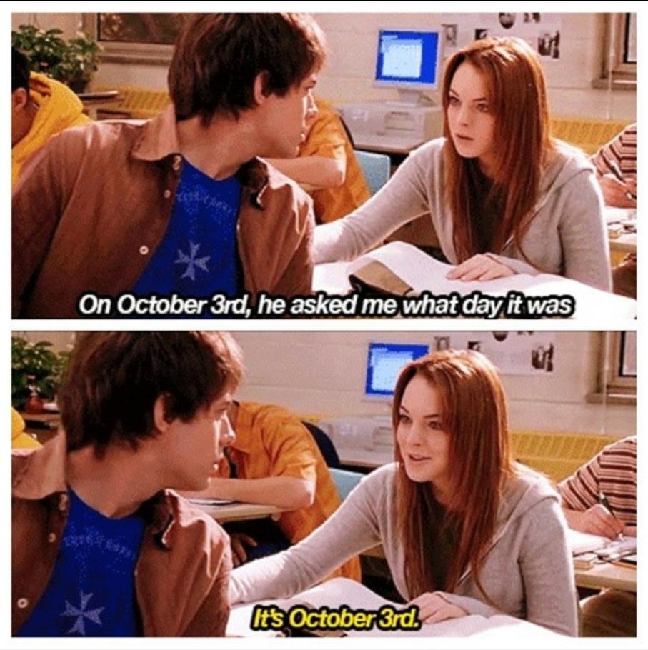 It's October 3rd - meme
