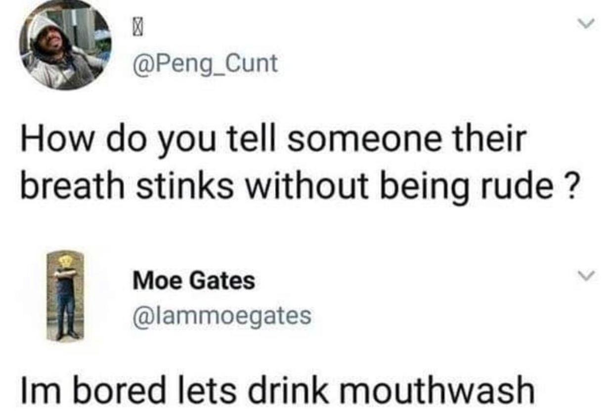 let's have a mouth wash cocktail - meme