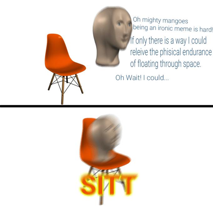 S I TT - meme