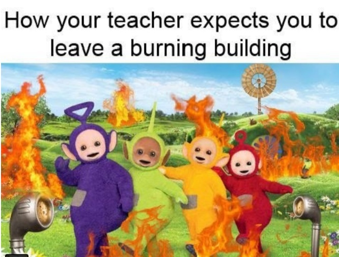 The building is fricking on fire!!! - meme