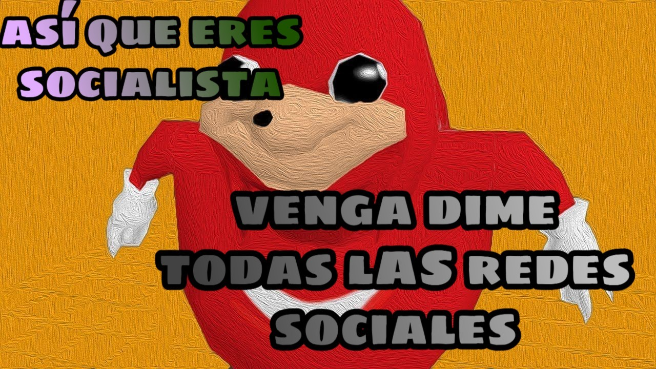 Así que eres socialista? - meme