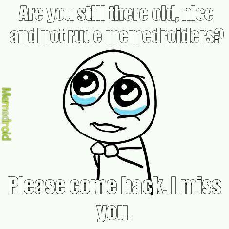 Title misses old times. - meme