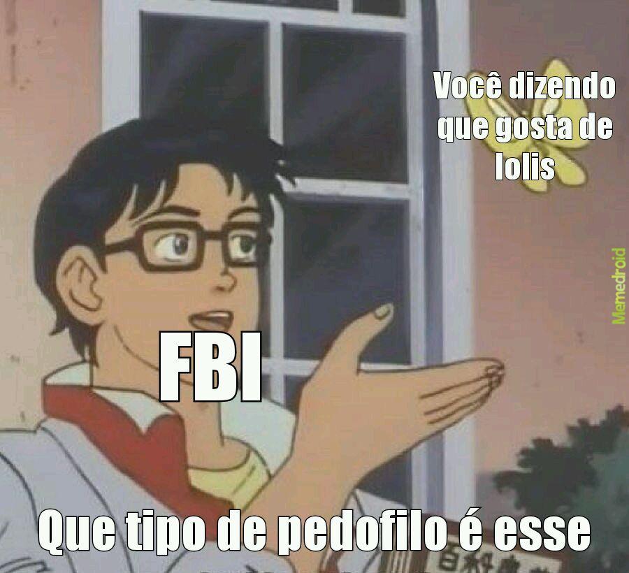 FBI - meme