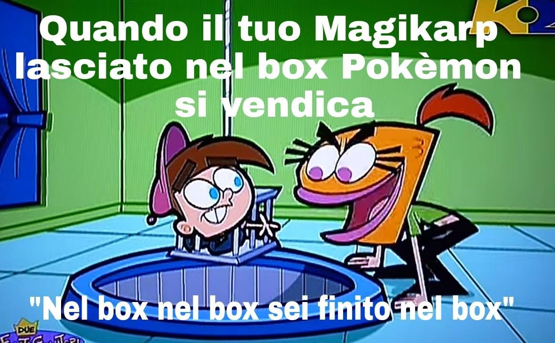 Nel box nel box sei finito nel box XD - meme