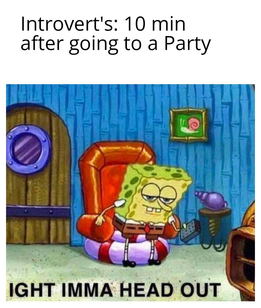 Introvert's - meme