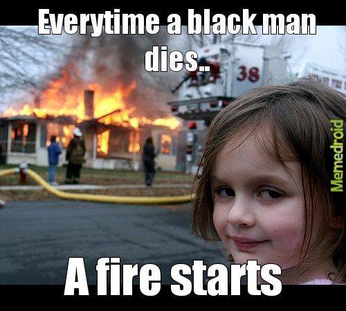 Black fire starters - meme