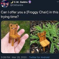 ALL THE FROGGY CHAIRS \('-')/ - meme