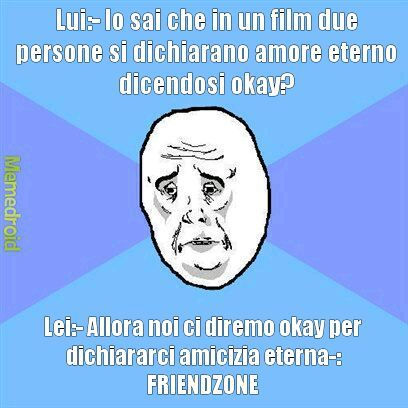 Friendzone forever - meme