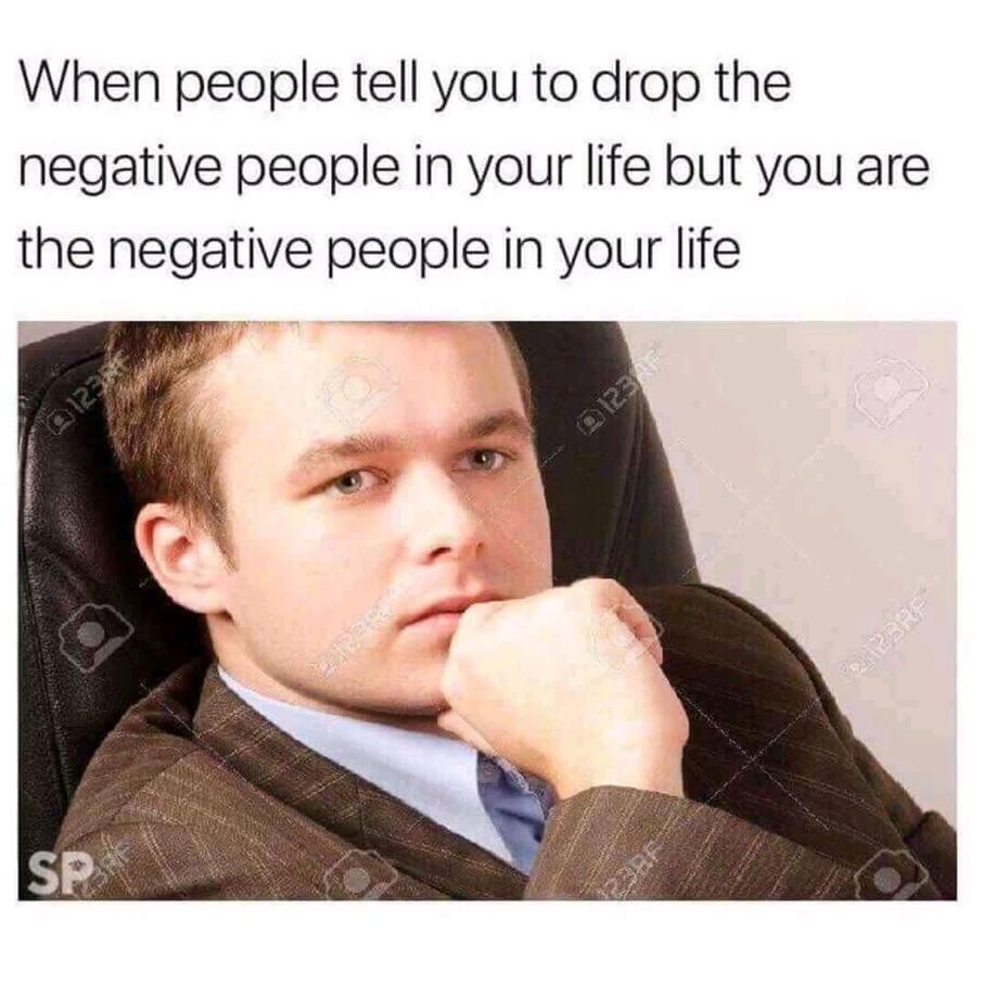 Negative people - meme
