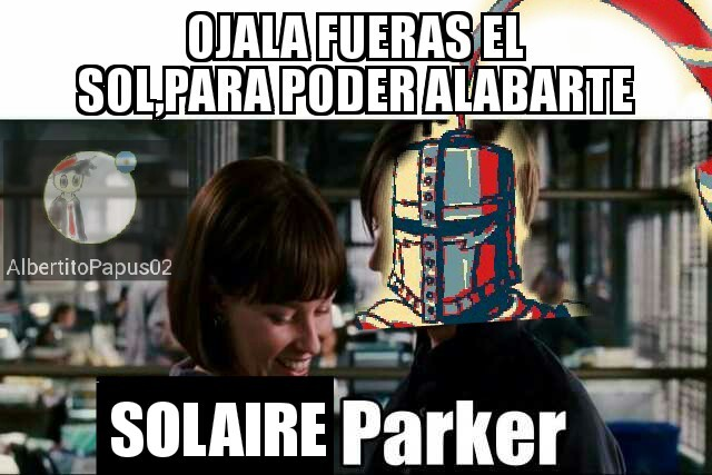 Alabado sea el sol - meme