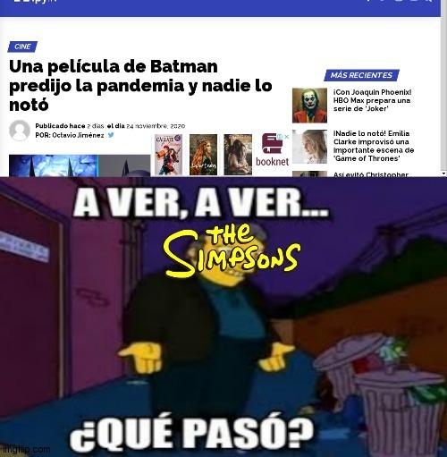 ¿Los simpson lo predijeron? Pffff, por favor, todos sabemos que batman es el nuevo ser divino - meme