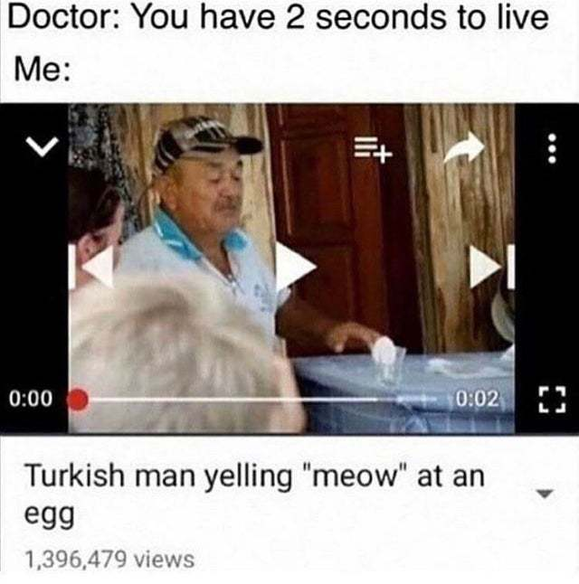Turkish man yelling meow at an egg - meme