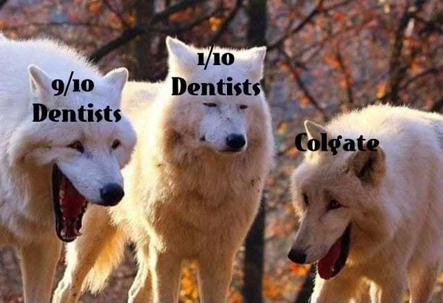 Colgate and dentists - meme
