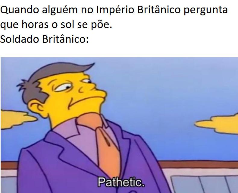no império britânico o sol nunca se põe - meme