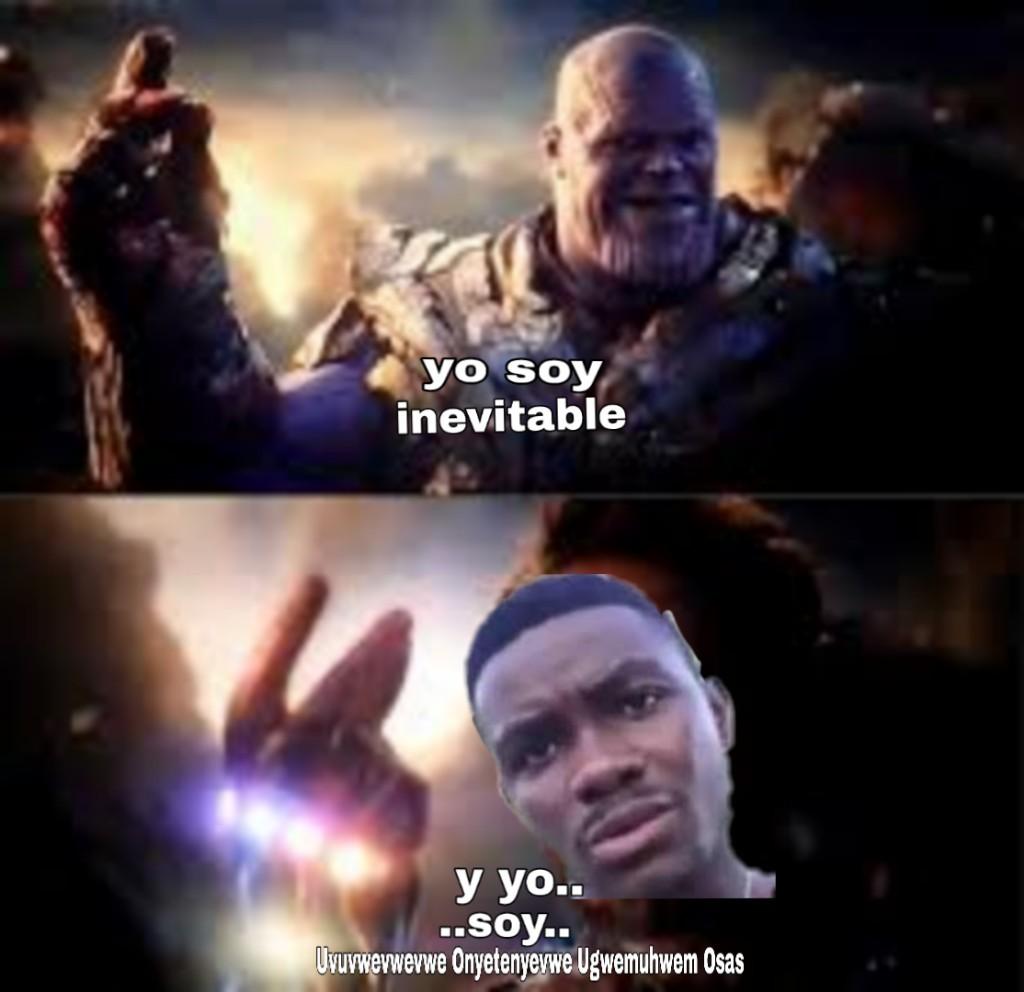Uvuvwevwevwe Onyetenyevwe Ugwemuhwem Osas - meme
