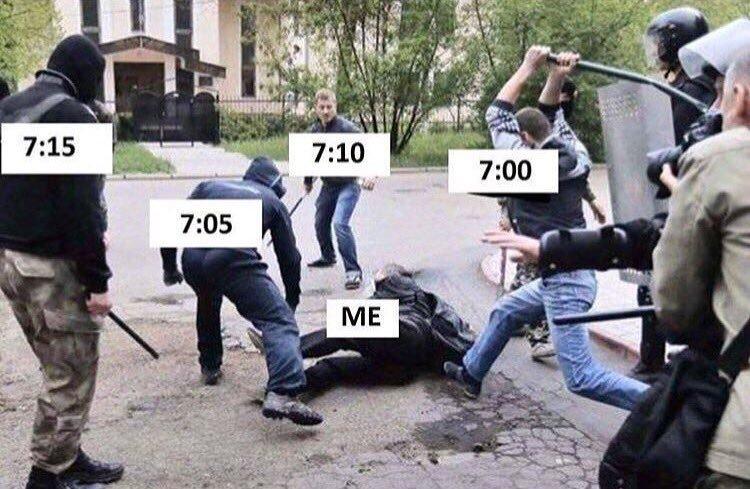Quand tu mets ton réveil toutes les 5 min - meme