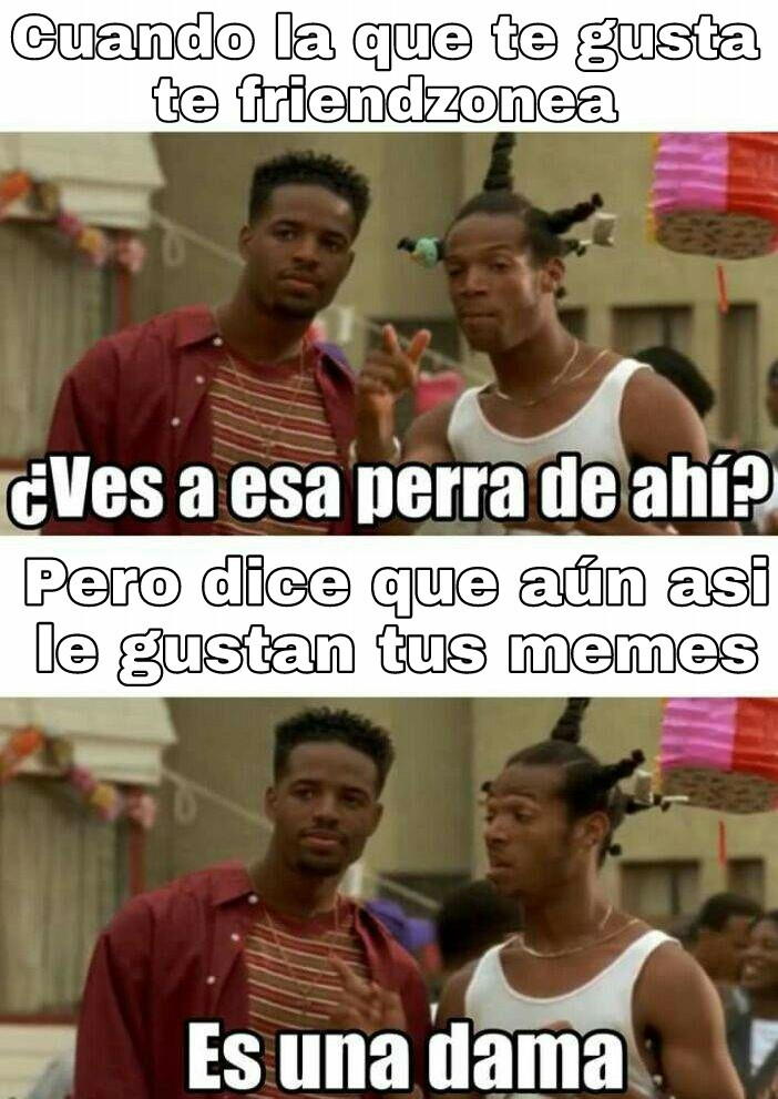 Que mujer - meme