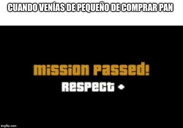 Mission passed +respect - meme
