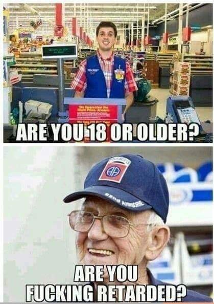 Are you 18 or older? - meme