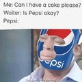 Is Pepsi okay?