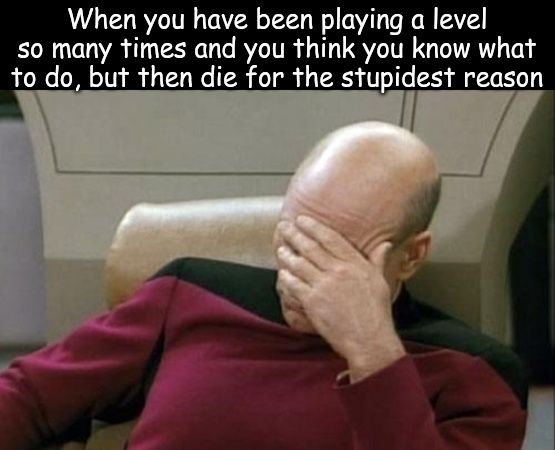 This happens to me so many times. Am I dumb? - meme