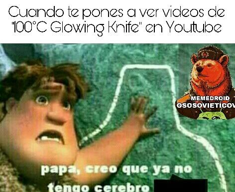 Esos videos... - meme