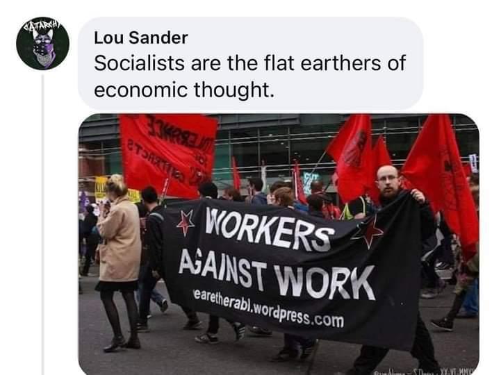 """more like """"workers"""" against work - meme"""