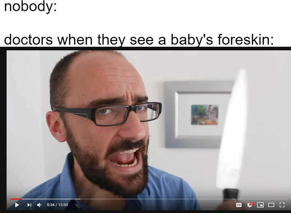 Vsauce cuts off your foreskin - meme