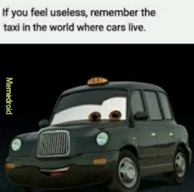 Are you a taxi? - meme