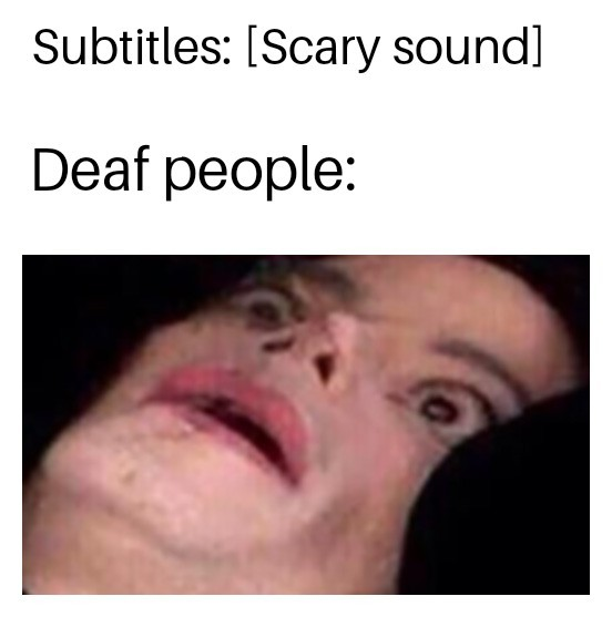 deaf people - meme