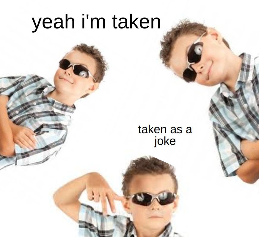 taken ᕙ(░ಥ╭͜ʖ╮ಥ░)━☆゚.*・。゚ - meme