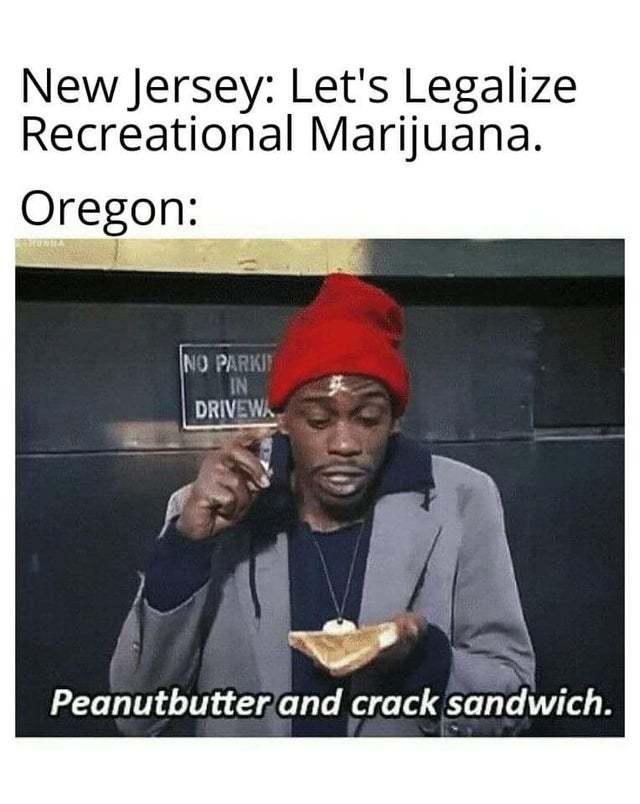Recreational Marijuana - meme