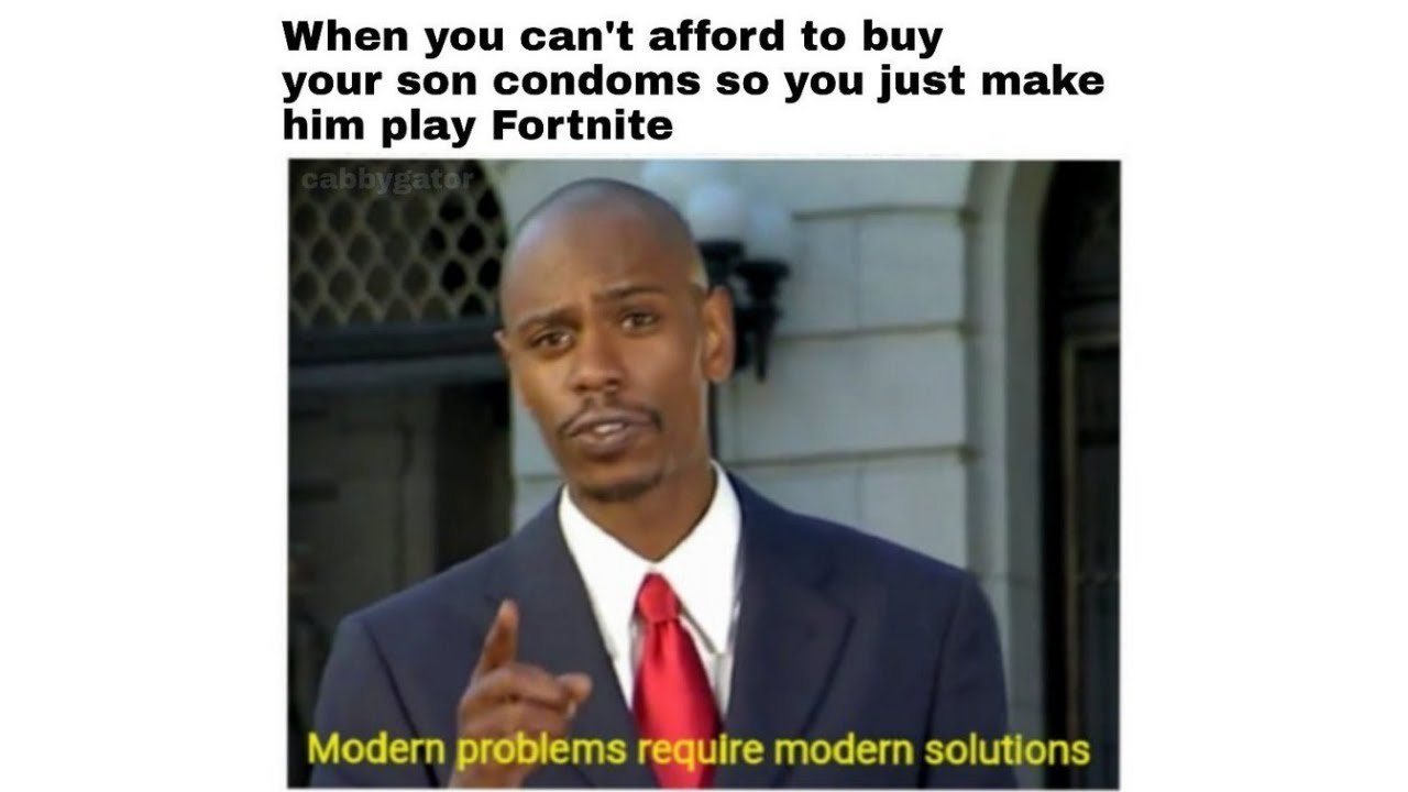 Modern fortnite - meme