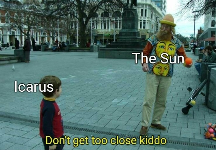 Dont be edgy icarus - meme