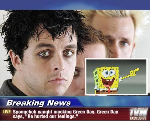 arrest this man for insulting green day - meme